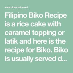 Filipino Biko Recipe is a rice cake with caramel topping or latik and here is the recipe for Biko. Biko is usually served during birthday parties, fiestas, Christmas, New Year and other celebrated events in Philippines.