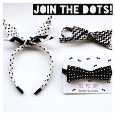 Join the Dots with our new @JacquesSienna #Accessories #bowties #ears #headbands #kidsaccessories #kidsstyle #love