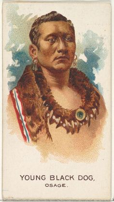 "Young Black Dog, Osage from the ""American Indian Chiefs"" series issued in 1888 in a series of 50 cards to promote Allen & Ginter Brand Cigarettes. Native American Decor, Native American Artwork, Native American Tribes, Native Indian, Native Art, Osage Indians, Trail Of Tears, Indian Pictures, Young Black"