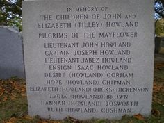"""""""Howland Children Questions & Answers"""" from The Pilgrim John Howland Society website: http://www.pilgrimjohnhowlandsociety.org/john-howland/articles/57-howland-children-q-and-a  IMAGE: Memorial for the children of John Howland and Elizabeth Tilley-Howland."""