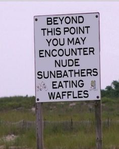 Eating waffles while sunbathing nude sounds like heaven. I must find this magical place!