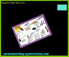 Carpentry Hand Tools List 103810 - Woodworking Plans and Projects!