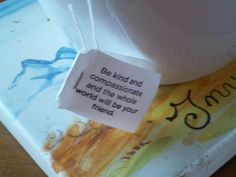 The message on my tea bag this morning led to a moment of self-reflection.