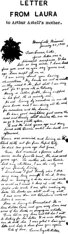 Very touching letter Laura Ingalls Wilder wrote when she was 81, telling her cousin Lottie what happened to Pa, Ma, Mary, Carrie and Grace.