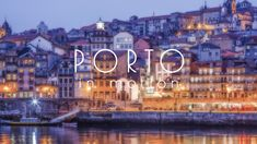 Timelapse - Porto In Motion