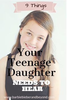 Are you struggling to get the conversation started with your teenage daughter? These are the words your teenage daughter needs to hear
