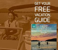 Get your free Hot Springs Vacation Guide