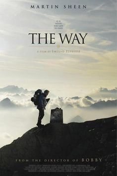 """""""The Way"""" Movie  --  Martin Sheen plays Tom, an American doctor who comes to St. Jean Pied de Port, France to collect the remains of his adult son, killed in the Pyrenees in a storm while walking The Camino de Santiago, also known as The Way of Saint James."""