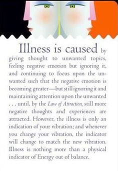 focusedongrowing.blogspot.ca: #529  Illness is caused by giving thought to unwan...