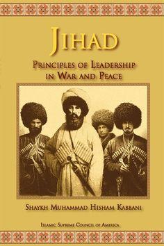 Jihad: Principles of Leadership in War and Peace – isn1.net