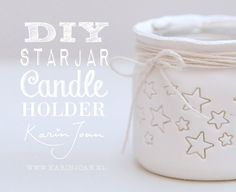 DIY star jar candle holder with video tutorial by Karin Joan: Zelfmaak Sterren Kandelaars