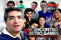 1º ENCONTRO RETRO GAMES  - NERD RETRÔ -  PLAYER OFF