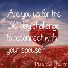 Love your spouse the right way and stay connected to them deeply with our FREE Re-Connect with Your Spouse 30 Day Challenge. To get yours, go to:http://bit.ly/1AdFeR9