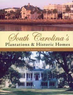 South Carolina's Plantations and Historic Homes #SC