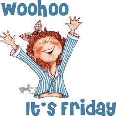 Woohooo It's Friday - Mary Engelbreit Friday Quotes Humor, Happy Friday Quotes, Funny Quotes, Friday Sayings, Funniest Quotes, Funny Humour, Funny Memes, Today Is Friday, Good Friday
