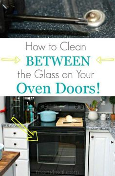 How to clean inside the glass on an oven door iseeidoimake the glass stove ovens glasses household tips cleaning tips helpful hints remedies homemade planetlyrics Gallery