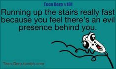 My sister and I did this everyday growing up!! Monster in the basement!