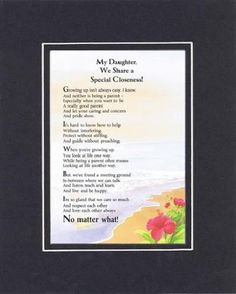 Touching and Heartfelt Poem for Daughters - My Daughter, We Share a Special Closeness Poem on 11 x 14 Double Beveled Matting