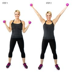 """Cheer Press- Hold dumbbells at your shoulders with palms facing each other, elbows bent and feet hip-‐width apart.  Step 2: Press the dumbbells overhead until your arms are straight, making an """"X"""" with your body. Return to start. That's one rep."""