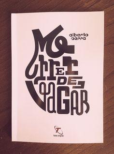 """Morrer de vagar"" book. Cover by FAEL"