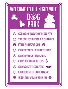 Welcome To Night Vale Dog Park Rules