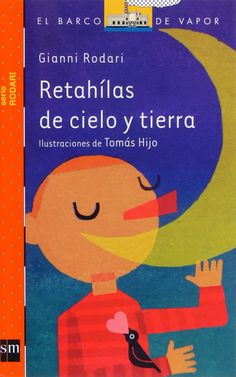 Poesia Infantil i Juvenil: Retahílas de cielo y tierra: llibre de poesia infantil de Gianni Rodari amb moltes tirallongues