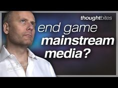 Thought Bites: End Game of the Mainstream Media? Donate Now, Mainstream Media, Conspiracy Theories, Current Events, Politics, Thoughts, Youtube, Canada, Political Books