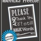 Please and Thank You are still magic words.  Yes, it's true!  That's why I chose to make this item my next freebie.  The printable poster is white ...