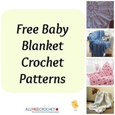 I just read an amazing article called: 21 Free Baby Blanket Crochet Patterns!. You can read the article here: http://www.allfreecrochet.com/Baby-Afghan-Crochet-Patterns/8-Free-Baby-Blanket-Crochet-Patterns