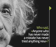 """Who said, """"Anyone who has never made a mistake has never tried anything new""""?     Play the NEW subject, Famous Quotes, and find out!"""