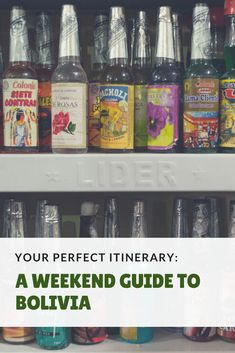 Weekend Bolivia Guide