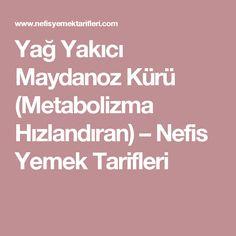 Yağ Yakıcı Maydanoz Kürü (Metabolizma Hızlandıran) – Nefis Yemek Tarifleri