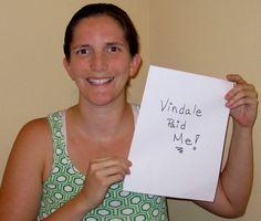 """""""Vindale Paid Me!"""" - Brandy H."""