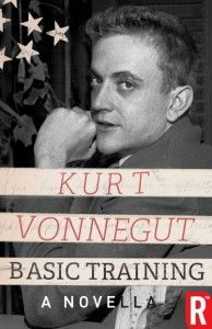 """Basic Training"" by Kurt Vonnegut"