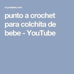 punto a crochet para colchita de bebe - YouTube