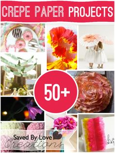 Over 50+ crepe paper crafts to make @savedbyloves