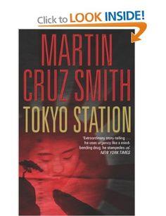 Tokyo Station:  Martin Cruz Smith: Books