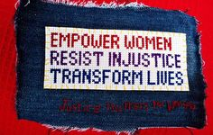 Mini protest banner. Empower women. Resist injustice. Transform lives. Inspired by the Justice Matters for Women initiative #justicematters4women