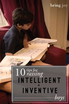 10 tips for how to raise an intelligent boy  // bring-joy.com  #parenting