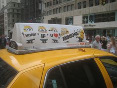 despicable me 2 movie billboard | Honk If You Love Minions - Despicable Me 2 - Taxi Cab Fin Movie AD ...