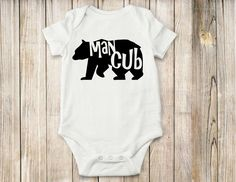 A personal favorite from my Etsy shop https://www.etsy.com/listing/477878918/man-cub-onesieshirt