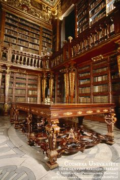 Biblioteca Geral da Universidade de Coimbra / Coimbra University, 16th Century Baroque Library © AboutCentro (Photographer. Portugal) via flickr. Library website: http://www.uc.pt/bguc More on the library: http://en.wikipedia.org/wiki/University_of_Coimbra_General_Library ... Beginners Guide to Pinterest: http://www.pinterestnews.org/2012/06/23/beginners-guide-to-pinning What Pinterest doesn't tell you: http://www.pinterest.com/pin/86975836526776995/
