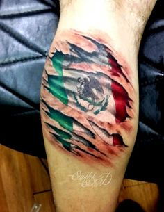 tattoo on calf Mexican flag Wolf Tattoo Sleeve, Best Sleeve Tattoos, Tattoo Sleeve Designs, Under Skin Tattoo, Skin Tear Tattoo, Chicano Tattoos, Body Art Tattoos, Hand Tattoos, Tattoo Son