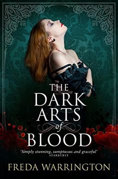 The Dark Arts of Blood by Freda Warrington | Titan Books | May 5, 2015