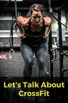 Let's Talk About CrossFit #crossfit