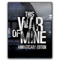 Icon This War of Mine by HazZbroGaminG