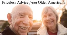 Priceless Advice from Older Americans