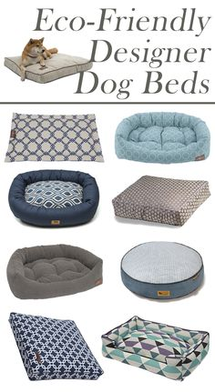 Earth friendly and dog approved, Felix Chien's selection of Eco-friendly dog beds make for a comfortable and healthy spot for naps!