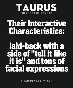 TheZodiacCity - Get Familiar With Your Zodiac Sign Taurus And Aquarius, Taurus Traits, Astrology Taurus, Zodiac Signs Taurus, Taurus And Gemini, My Zodiac Sign, Zodiac Facts, Taurus Man, Sagittarius Women
