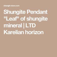 "Shungite Pendant ""Leaf"" of shungite mineral | LTD Karelian horizon"